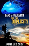 Duplicity (Band of Believers, #2)