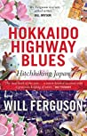 Hokkaido Highway Blues: Hitchhiking Japan