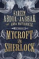 Mycroft and Sherlock (Mycroft Holmes and Sherlock, #2)
