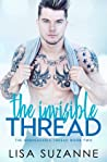 The Invisible Thread (The Unbreakable Thread, #2)