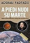 A piedi nudi su Marte