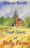 Fresh Starts at Folly Farm: A Fabrian Books' Feel-Good Novel (Bramblewick Book 3)