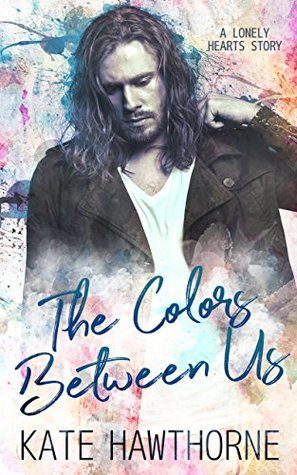 The Colors Between Us by Kate  Hawthorne