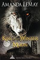 Kiss of the Winter Moon (Sakana Series)