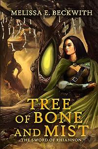 Tree of Bone and Mist