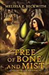 Tree of Bone and Mist (The Sword of Rhiannon #1)
