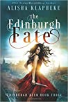 The Edinburgh Fate (Edinburgh Seer, #3)