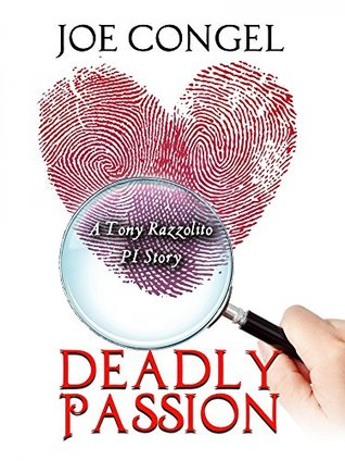 Deadly Passion (The Razzman Files Book 2)
