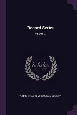 Record Series; Volume 37