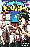 僕のヒーローアカデミア 雄英白書 III [Boku No Hero Academia: Yuuei Hakusho III] (My Hero Academia Light Novel, #3)