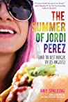 The Summer of Jordi Pérez by Amy Spalding