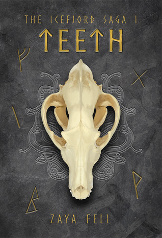 Teeth (The Icefjord Saga, #1)