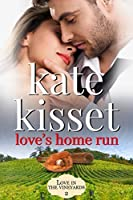 Love's Home Run (Love in the Vineyards #2)