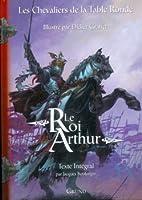 La Legende Du Roi Arthur Tome I Le Roman De Merlin Les