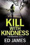 Kill with Kindness (DI Fenchurch, #5)