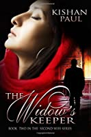 The Widow's Keeper (The Second Wife Series) (Volume 2)