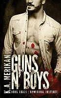 Guns n' Boys: Homicidal Instinct (Book 3)