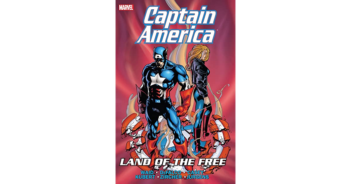 Captain America Land Of The Free By Mark Waid