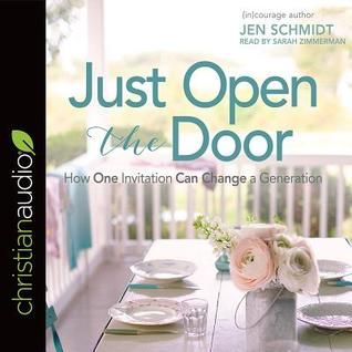 Just Open the Door by Jen Schmidt