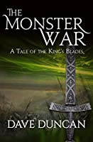 The Monster War: A Tale of the Kings' Blades (King's Blades)