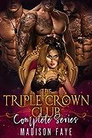 The Triple Crown Club: Complete Series (The Triple Crown Club, #1-3)