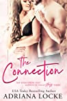 The Connection (The Exception, #1.5) by Adriana Locke