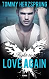 Fight to Love Again