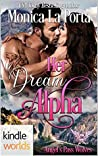 Her Dream Alpha (Paranormal Dating Agency; Angel's Pass Wolves, #1)