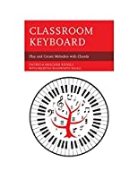 Classroom Keyboard: Play and Create Melodies with Chords