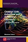 Children with Emotional and Behavioral Disorders: Systemic Practice