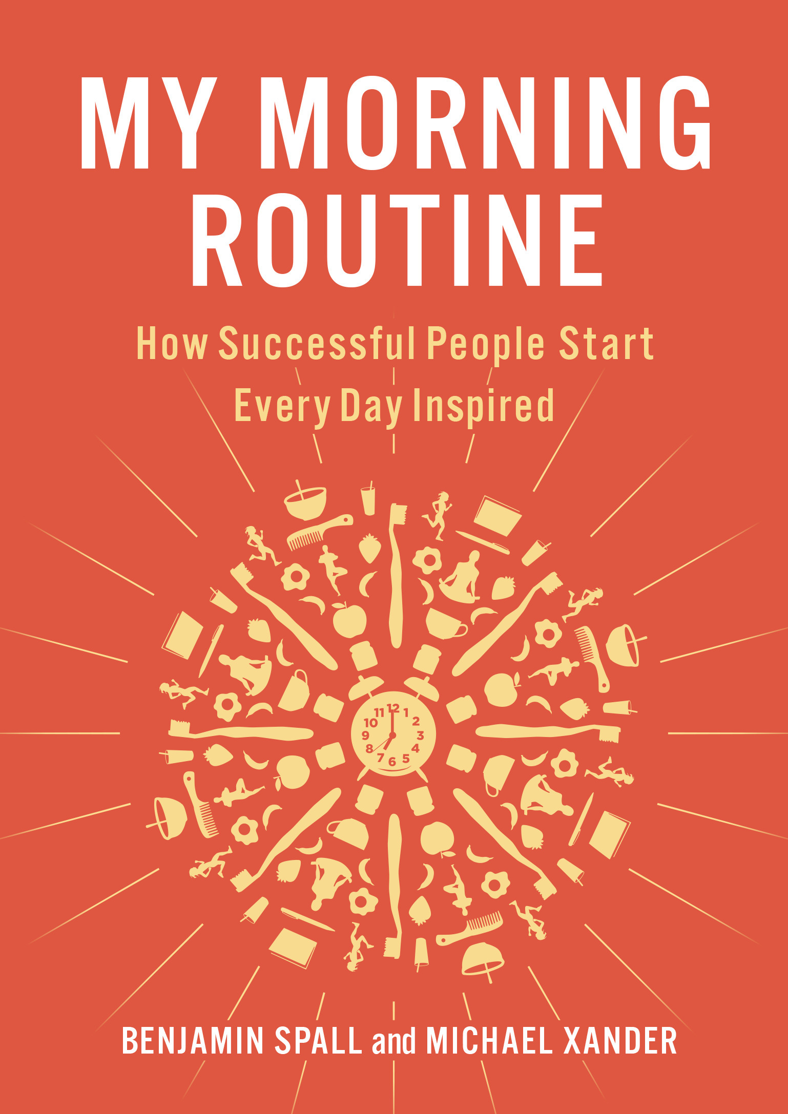 My-Morning-Routine-How-Successful-People-Start-Every-Day-Inspired