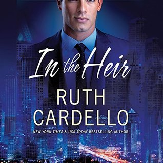 b6a0671d46408 In the Heir (Westerly Billionaire, #1) by Ruth Cardello