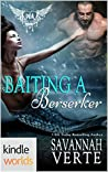 Baiting A Berserker (Paranormal Dating Agency; Making Waves, #1)
