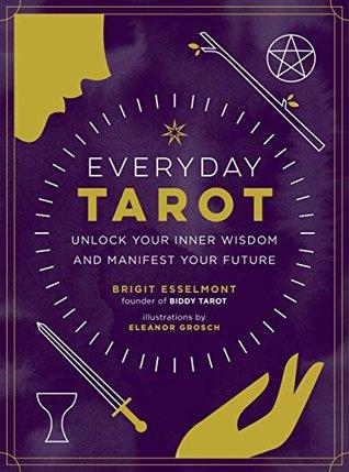 Everyday Tarot by Brigit Esselmont