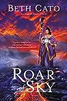 Roar of Sky (Blood of Earth #3)