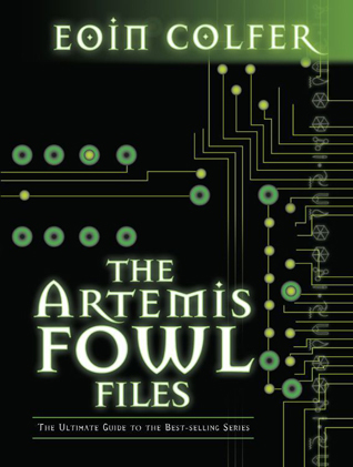 The Artemis Fowl Files by Eoin Colfer