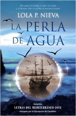 La perla de agua by Lola P. Nieva