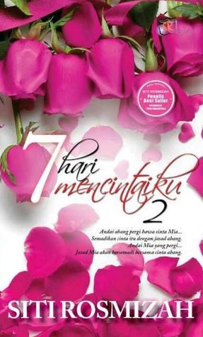 7 Hari Mencintaiku 2 By Siti Rosmizah