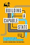 Building a Capable State: Service Delivery in Post-Apartheid South Africa