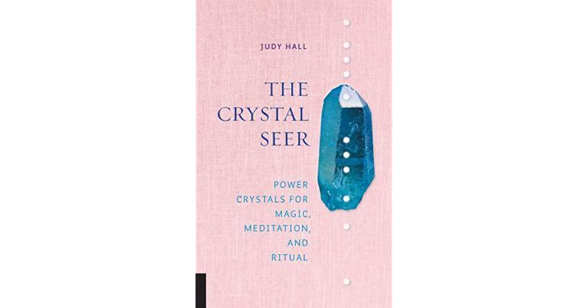 Crystal Enchantments: A Complete Guide to Stones and Their Magical Properties (Crystals and New Age)