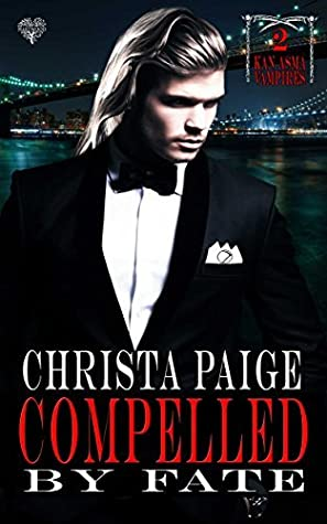 Compelled by Fate by Christa Paige
