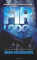Fir Lodge (Restarter #1)
