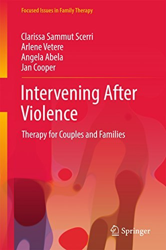 Intervening After Violence Therapy for Couples and Families (Focused Issues in Family Therapy)