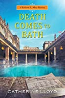 Death Comes to Bath (Kurland St. Mary Mystery, #6)