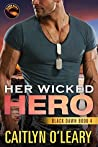 Her Wicked Hero (Black Dawn, #4)