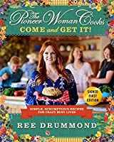 Pioneer Woman Cooks - Come and Get It!