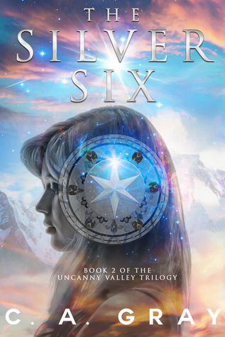 The Silver Six (Uncanny Valley, #2)