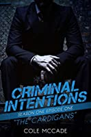 The Cardigans (Criminal Intentions, Season One #1)