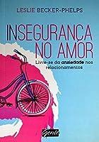 Insegurança no Amor (Em Portuguese do Brasil)