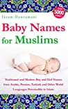 Baby Names for Muslims by Ikram Hawramani